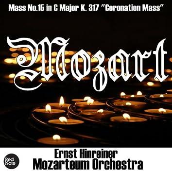 "Mozart: Mass No.15 in C Major K. 317 ""Coronation Mass"""