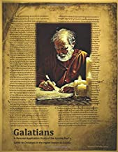 Galatians: A personal application study of the Apostle Paul's letter to Christians in the region of Galatia