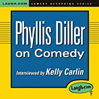 Phyllis Diller on Comedy