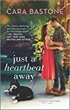 Just a Heartbeat Away (Forever Yours Book 1)