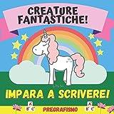 Creature fantastiche!: Libro da colorare per bambini
