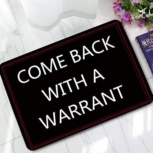 OPLJ Felpudo moderno tropical con texto en inglés 'Come Back with A Warrant' (50 x 80 cm)