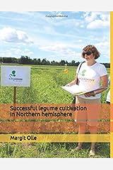 Successful legume cultivation in Northern hemisphere Paperback
