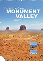 Erlebe mit mir das Monument Valley (Wandkalender 2022 DIN A2 hoch): Das gewaltige Monument Valley liegt an der suedlichen Grenze des US-Bundesstaates Utah sowie im Norden Arizonas. (Monatskalender, 14 Seiten )