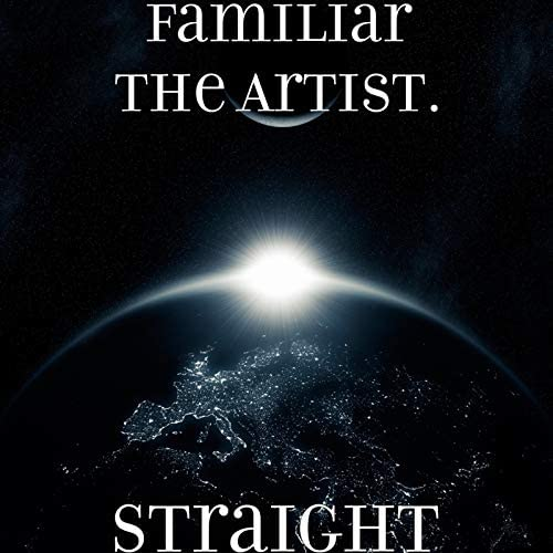 Familiar The Artist.