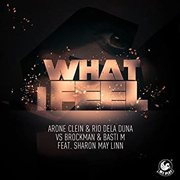 What I Feel (feat. Sharon May Linn)