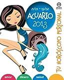 ACUARIO: Tu Horóscopo Personal 2013