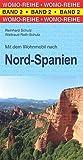 Mit dem Wohnmobil nach Nord-Spanien: Mit dem Wohnmobil unterwegs (Womo-Reihe)
