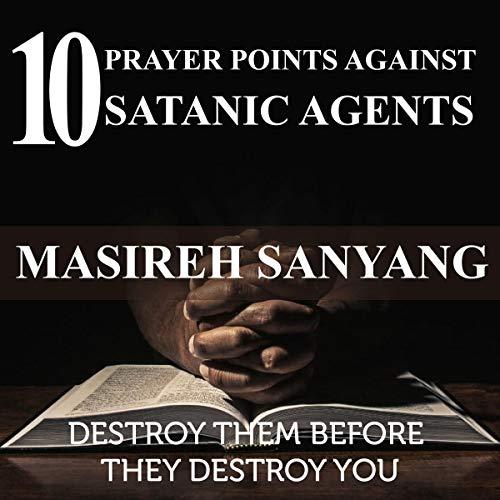 10 Prayer Points Against Satanic Agents Titelbild