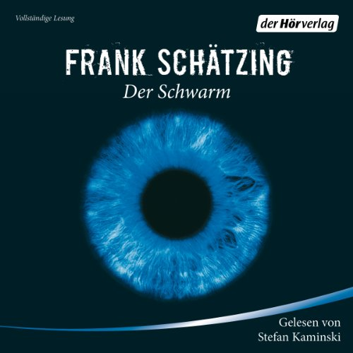 Der Schwarm                   By:                                                                                                                                 Frank Schätzing                               Narrated by:                                                                                                                                 Stefan Kaminski                      Length: 38 hrs and 10 mins     26 ratings     Overall 4.5