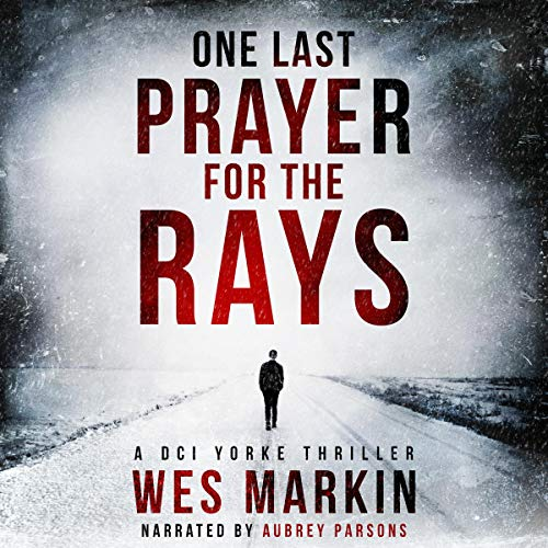 One Last Prayer for the Rays Audiobook By Wes Markin cover art