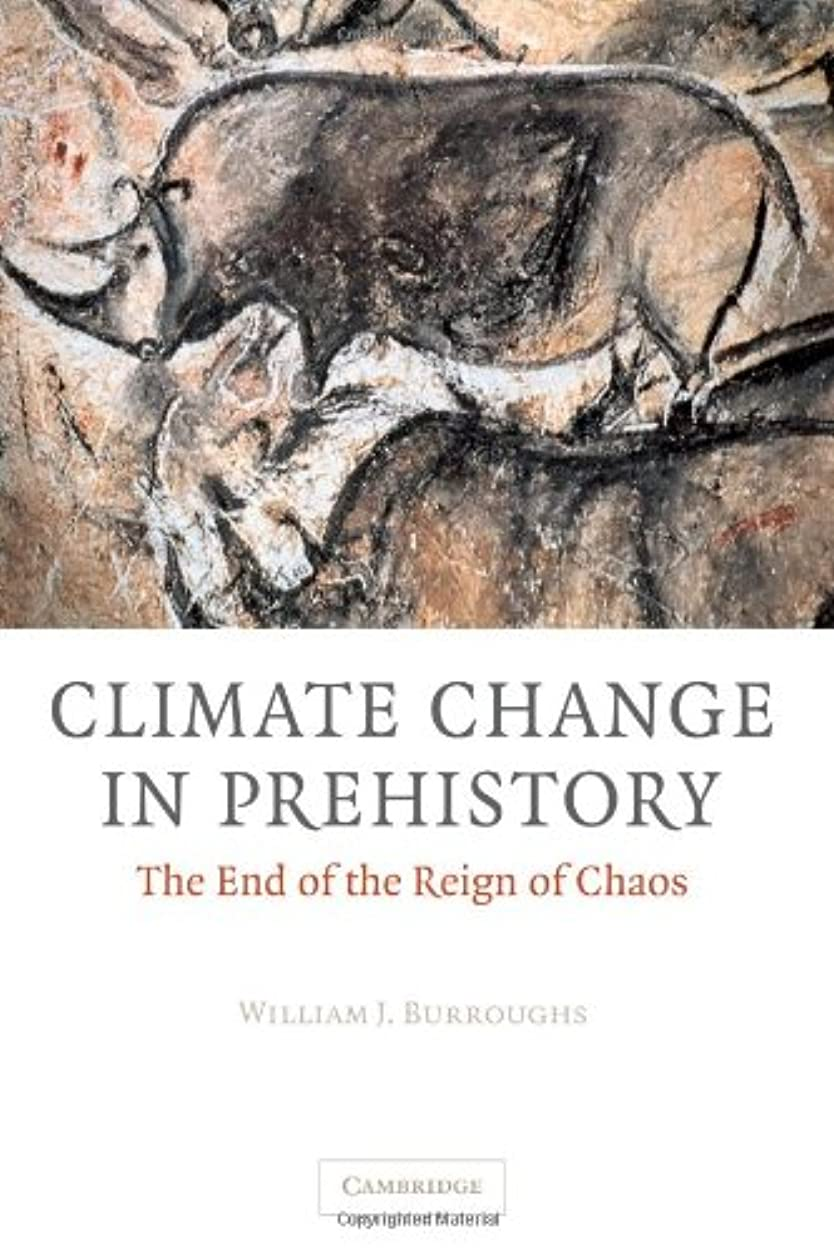 好意修士号締め切りClimate Change in Prehistory: The End of the Reign of Chaos