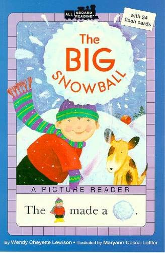 The Big Snowball (All Aboard Picture Reader)の詳細を見る