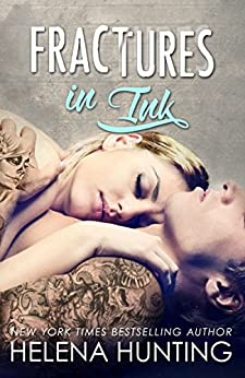 Fractures in Ink (A Standalone Romance) by [Helena Hunting, Jessica Royer Ocken]