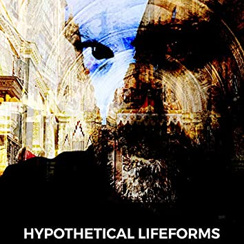 Hypothetical Lifeforms