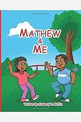 Mathew & Me Paperback