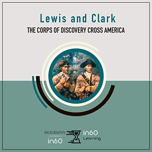Lewis and Clark: The Corps of Discovery Cross America Titelbild