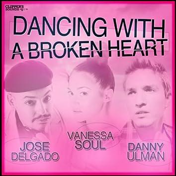 Dancing With a Broken Heart (feat. Vanessa Soul, Danny Ulman)