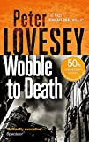 Wobble to Death: The First Sergeant Cribb Mystery - Peter Lovesey