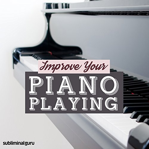 Improve Your Piano Playing audiobook cover art