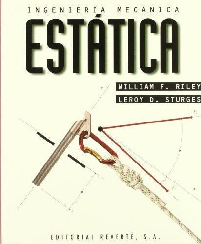 Ingeniería mecánica. Estática. I: Volumen 1. Estática