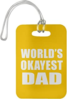 Designsify World's Okayest Dad - Luggage Tag Bag-gage Suitcase Tag Durable - Fun-ny Family Mom Dad Kid Grand-Parent Athletic Gold Birthday Anniversary Christmas Thanksgiving