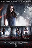 Dirty Blood Series Starter: (Dirty Blood, Cold Blood, Blood Bond)