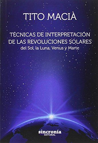 Técnicas De Interpretación De Las Revoluciones Solares