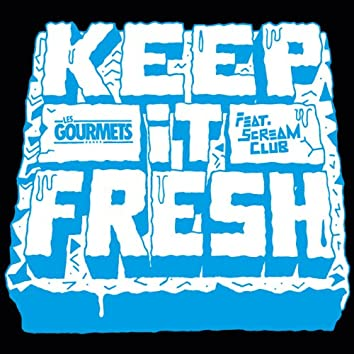Keep It Fresh - Single