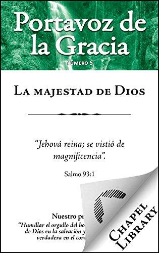 La majestad de Dios (Portavoz de la Gracia Book 5)
