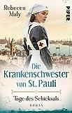 Die Krankenschwester von St. Pauli – Tage des Schicksals (Die St. Pauli-Reihe 1): Roman