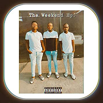 The Weekend EP.