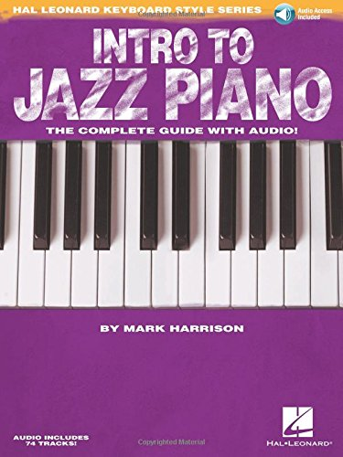 Hal Leonard Keyboard Style Intro To Jazz Piano Piano BK/CD: The Complete Guide with Audio!
