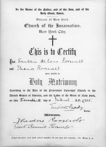 The Poster Corp FDR: Marriage Certificate. /Nmarriage Certificate for Franklin Delano and Anna Eleanor Roosevelt 17 March 1905. Kunstdruck (60,96 x 91,44 cm)
