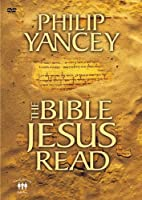 The Bible Jesus Read: An Eight-Session Exploration of the Old Testament [DVD]