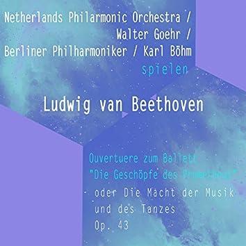 "Netherlands Philarmonic Orchestra / Walter Goehr / Berliner Philharmoniker / Karl Böhm spielen: Ludwig van Beethoven: Ouvertuere zum Ballett ""Die Geschöpfe des Prometheus"", OP. 43 (Live)"