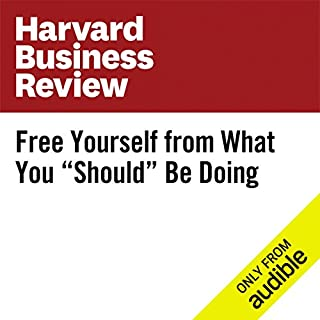 "Free Yourself From What You ""Should"" Be Doing                   By:                                                                                                                                 Andy Molinsky                               Narrated by:                                                                                                                                 Fleet Cooper                      Length: 5 mins     26 ratings     Overall 3.8"