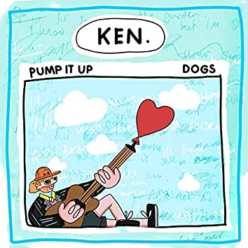 Pump It Up /Dogs