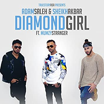 Diamond Girl (feat. Mumzy Stranger)