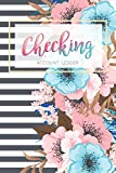 Checking Account Ledger: 6 Column Payment Record, Record and Tracker Log Book, Personal Checking...