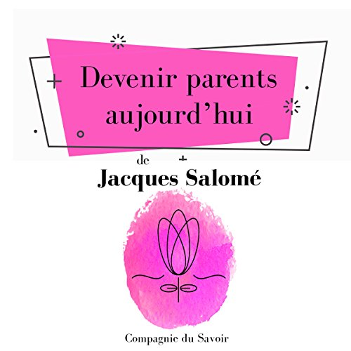 Devenir parents aujourd'hui audiobook cover art