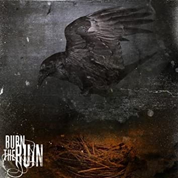 BURN THE RUIN