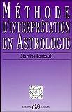 Méthode d'interprétation en astrologie - BUSSIERE - 05/11/1997