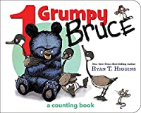 1 Grumpy Bruce (A Mother Bruce Book): A Counting Board Book (Mother Bruce Series)
