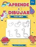 Aprende a dibujar para niños: Un libro de dibujo guiado paso a paso para niños: ¡Aprende a dibujar cosas lindas, animales, criaturas mágicas, automóviles y más!