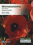 Microeconomia. Ediz. MyLab. Ediz. custom. Con Contenuto digitale per download e accesso on...