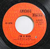 Chicago 45 RPM I'm a Man / Questions 67 and 68