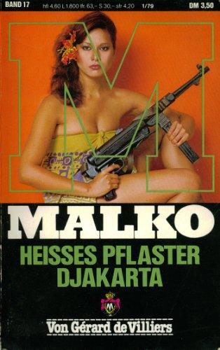 Malko. Heisses Pflaster Djakarta. Band 17.