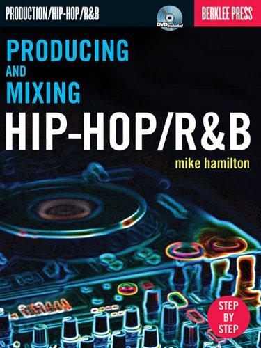 Producing and Mixing Hip-hop/Randb