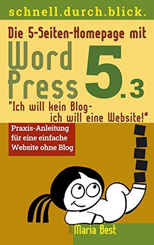 Die 5-Seiten-Homepage mit WordPress 5: 'Ich will kein Blog - Ich will eine Website!'...